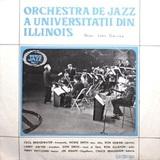 Orchestra De Jazz A Universității Din Illinois, Dirijor : John Garvey / Orchestra De Jazz A Universității Din Illinois (10' Vinyl EP)