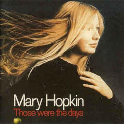 HOPKIN, MARY: Those Were The Days