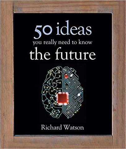 50 ideas you really the future
