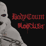 Body Count / Bloodlust (CD)