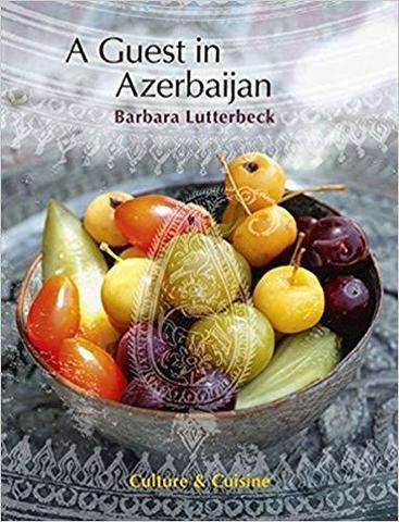 A Guest in Azerbaijan. Culture & Cuisine