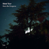 Oded Tzur / Here Be Dragons (CD)