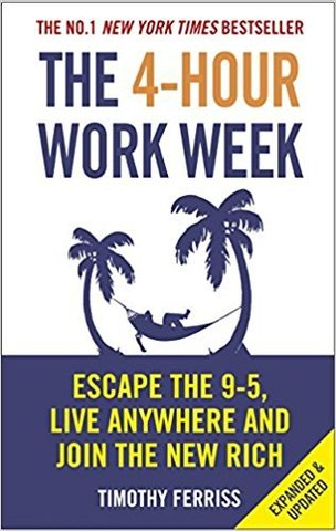The 4-Hour Work Week. Escape the 9-5, Live Anywhere and Join the New Rich