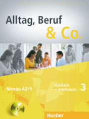 Alltag, Beruf & Co. 3 - Kursbuch + Arbeitsbuch ...