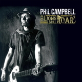 Phil Cambell And The Bastard Sons / Old Lions Still Roar (RU)(CD)