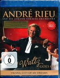Andre Rieu / And The Waltz Goes On - Vienna, City Of My Dreams (Blu-ray)