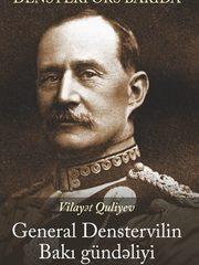 General Denstervilin Bakı Gündəliyi
