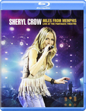 Sheryl Crow ‎/ Miles From Memphis - Live At The Pantages Theatre (Blu-ray)