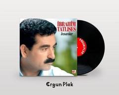 Vinil \ Пластинка \ Vynil IBRAHIM TATLISES- INSANLAR /LP