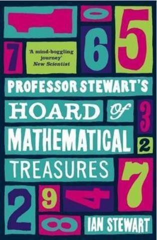 Professor Stewarts Hoard of Mathematical Treasures
