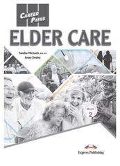 Elder Care - уход за пожилыми - учебник с электронным приложением