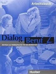 Dialog Beruf 2 Arbeitsbuch