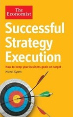 The Economist: Successful Strategy Execution