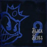 Black Stone Cherry / Black To Blues Volume 2 (Coloured Vinyl)(12' Vinyl EP)