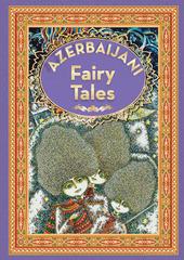 Azerbaijan Fairy Tales 4