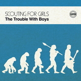 Scouting For Girls / The Trouble With Boys (LP)