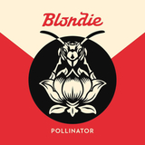 Blondie / Pollinator (LP)
