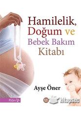 Hamilelik, Doğum ve Bebek Bakım