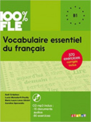 Vocabulaire essentiel du français niv. B1 - Liv...
