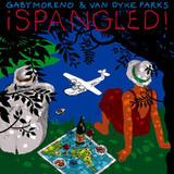 Gaby Moreno, Van Dyke Parks / Spangled! (CD)