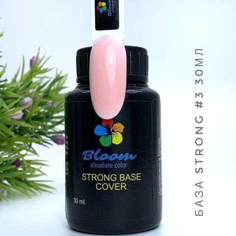 База Bloom Strong жесткая оттенок №3 30 мл