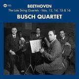 Busch Quartet / Beethoven: String Quartets Nos. 12, 14, 15 & 16 (3LP)