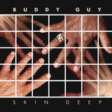 Buddy Guy / Skin Deep (CD)