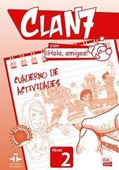 Clan 7 con ?Hola, Amigos! 2 Cuaderno de Activid...