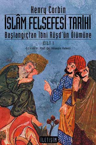 İslam Felsefesi Tarihi Cilt 1
