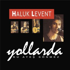 Vinil \ Пластинка \ Vynil HALUK LEVENT - YOLLARDA / LP