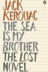The Sea is My Brother : The Lost Novel