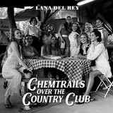Lana Del Rey / Chemtrails Over The Country Club (CD)