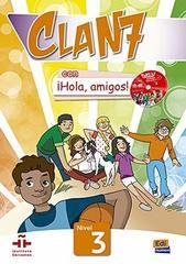 Clan 7 con ?Hola, Amigos! 3 Libro del Alumno +R