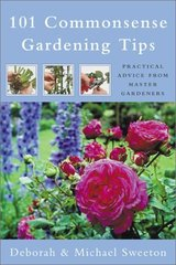 101 Commonsense Gardening Tips