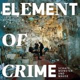 Element Of Crime / Schafe, Monster Und Mause (2LP)