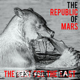 The Republic Of Mars / The Beast From The East (CD)