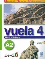 Vuela 4 Libro del Profesor A2 +D