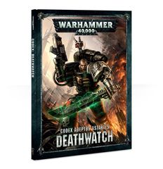 Codex: Deathwatch 8th edition