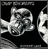 Omar And The Howlers / Monkey Land (CD)
