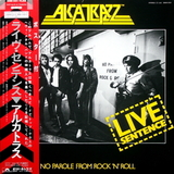 Alcatrazz / Live Sentence - No Parole From Rock 'n' Roll (LP)