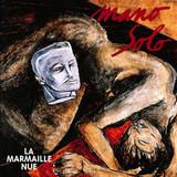 Mano Solo / La Marmaille Nue (LP)