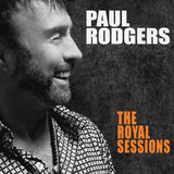 Paul Rodgers / The Royal Sessions (CD)