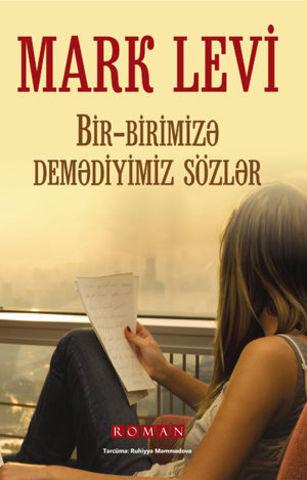 Bir-birimizə demədiyimiz sözlər