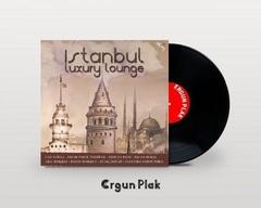 Vinil \ Пластинка \ Vynil İSTANBUL LUXURY LOUNGE/LP