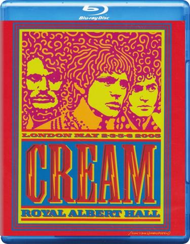 Cream / Royal Albert Hall - London May 2-3-5-6 2005 (Blu-ray)