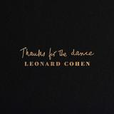 Leonard Cohen / Thanks For The Dance (LP)