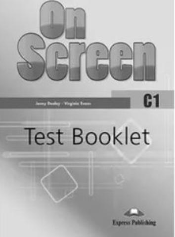 On Screen C1 Test Booklet REVISED. Сборник упражнений
