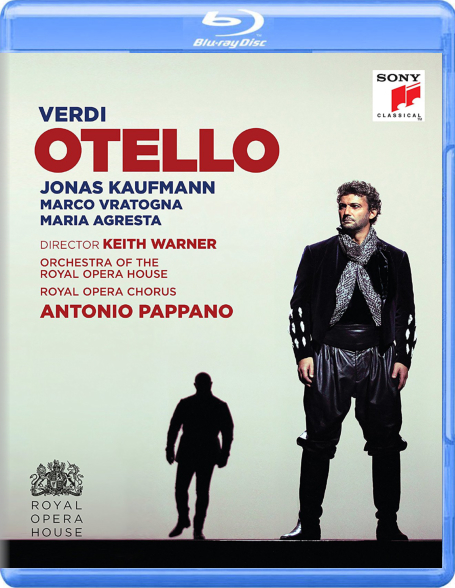 KAUFMANN, ROYAL OPERA HOUSE COVENT GARDEN,  PAPPANO:  Otello