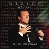 Julio Iglesias / Mexico & Amigos (CD)