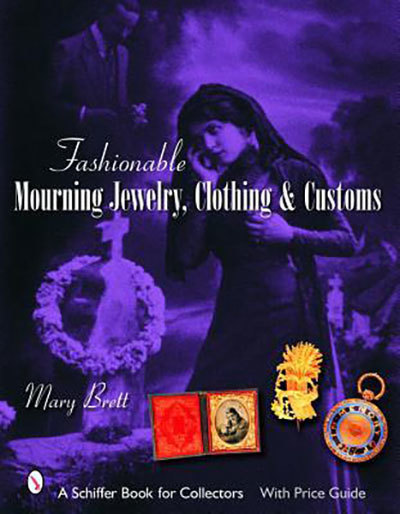 Fashionable mourning jewelry, clothing, and customs